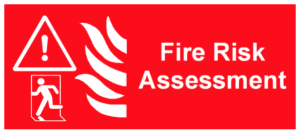 Fire risk assessment sign